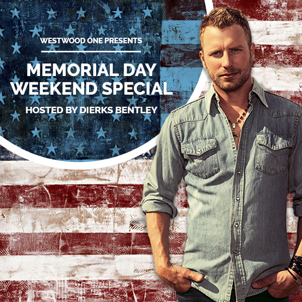 Memorial Day Weekend Special With Dierks Bentley