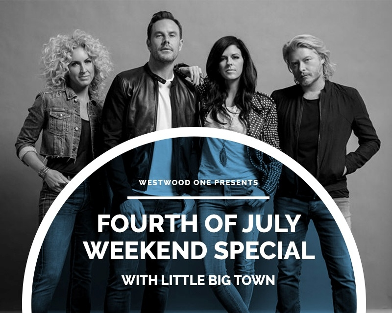 July 4th Special With Little Big Town