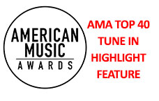 AMA Top 40 Tune In Highlight Feature