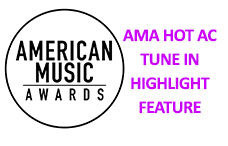 AMA Hot AC Tune In Highlight Feature