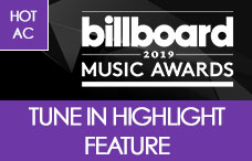 2019 BBMA Hot AC Tune In Highlights