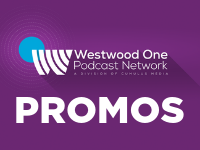 Westwood One Podcast Network Promos